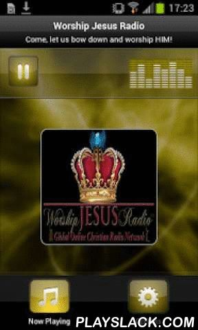 Worship Jesus Radio  Android App - playslack.com , Worship Jesus Radio is committed to sharing the Gospel of Jesus Christ through Christian preaching, teaching, music and global Gospel missions outreach. Enjoy timeless and deeply inspiring Christian hits from Dove & Stellar award-winning Christian & Gospel music artists. We are unique in that we are one of few Christian radio stations that plays many genres of Christian music as a means of encouraging unity in the Body of Christ…