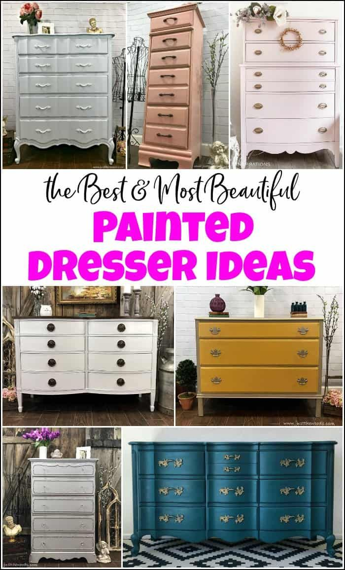 10 Of The Best Most Beautful Painted Dresser Ideas Paint Dresser Diy Furniture Makeover Painted Bedroom Furniture