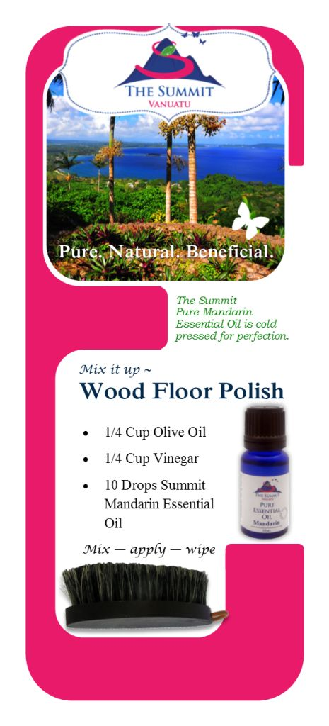 Use Mandarin Essential Oil to make your own wood floor or furniture polish.