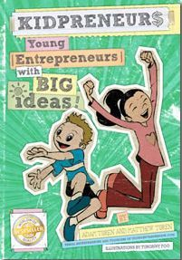 KIDPRENEURS Young Entrepreneurs with BIG IDEAS! The best gift you could give to your kids to teach them about entrepreneurship www.Kidpreneurs.org