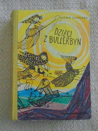 Astrid Lindgren - Dzieci z Bullerbyn