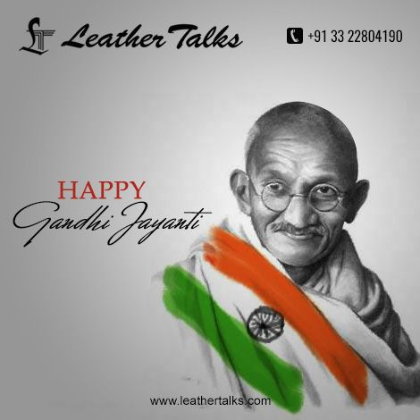 Today is the day to celebrate and value a special person who is the cause of our nation and who taught us the lesson of non-violence.  LT pays homage to the Bapu of our Nation.  Happy Gandhi Jayanti. http://leathertalks.com/