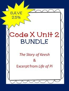 This bundle is for use with Scholastic's Code X Unit 2 for Course III. The bundle contains: Unit 2 Vocabulary Presentation with PicturesUnit 2 RAFT writing activityThe Story of Keesh Task CardsLife of Pi Task CardsThe Story of Keesh Vocabulary Test/QuizLife of Pi Vocabulary Test/QuizObjective Summary Graphic OrganizerPlot Diagram Character Analysis Graphic OrganizerEach of the above items can be purchased separately, but you can save 25% by purchasing the entire bundle.