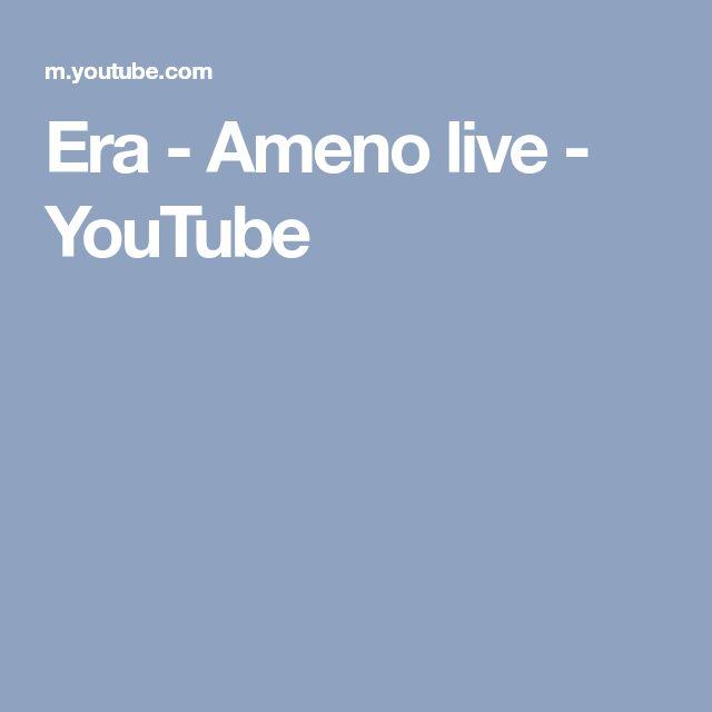 Era - Ameno live - YouTube