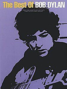 The Best of Bob Dylan: P/V/G Folio book by Bob Dylan