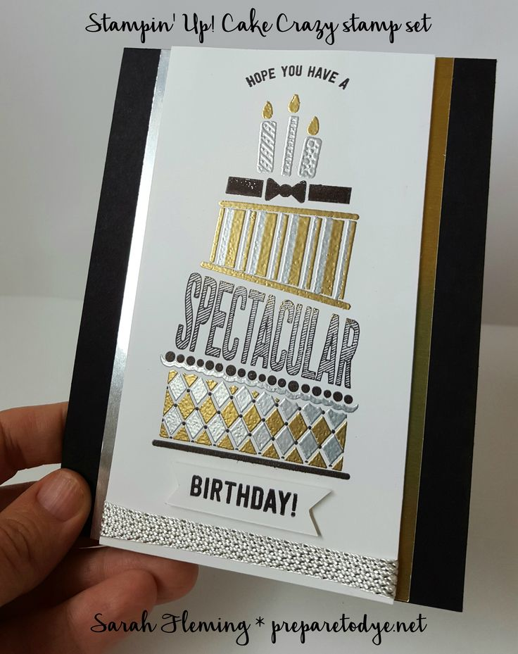 Stampin' Up! Cake Crazy stamp set - Sarah Fleming - Prepare to Dye Papercrafts - handmade birthday card
