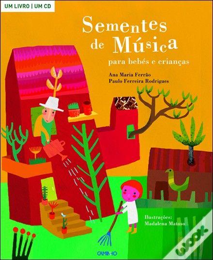 Sementes de Música, Paulo Ferreira Rodrigues - WOOK