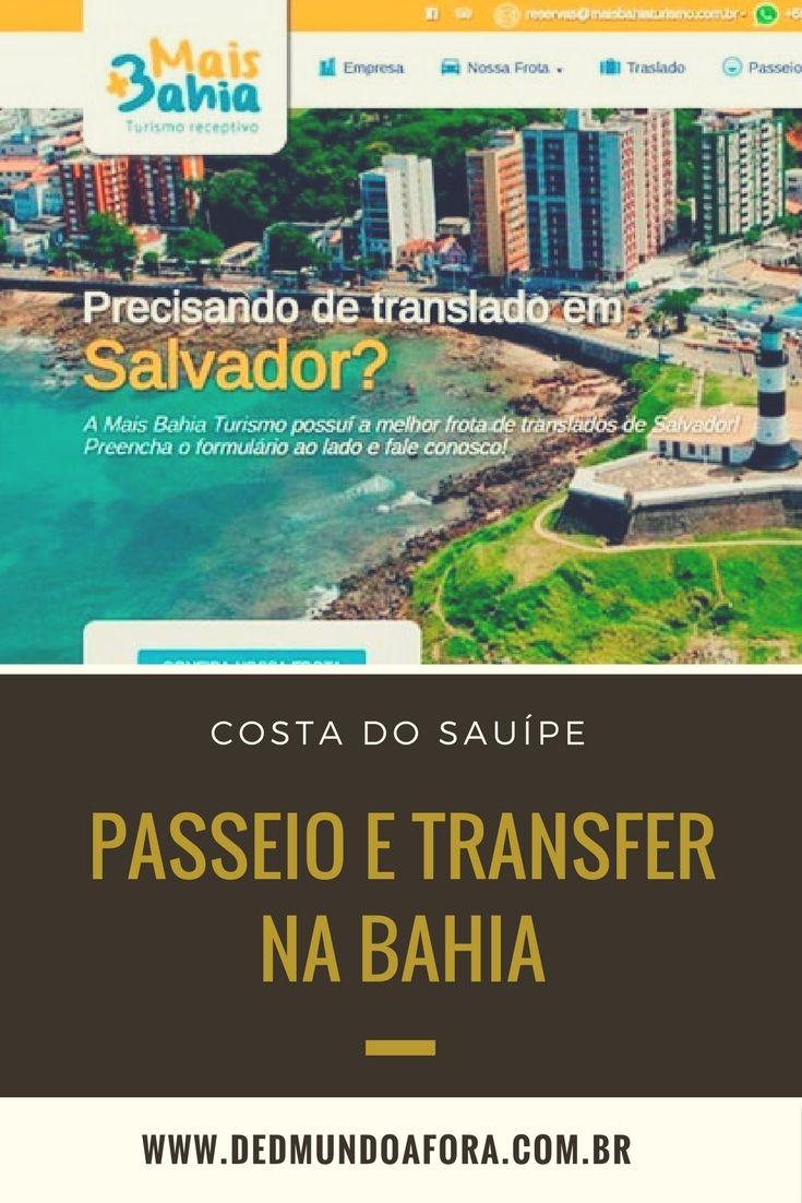 Transfer Costa Do Sauipe Mais Bahia Turismo Turismo Bahia E