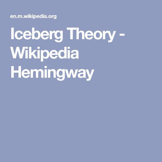 Iceberg Theory - Wikipedia Hemingway