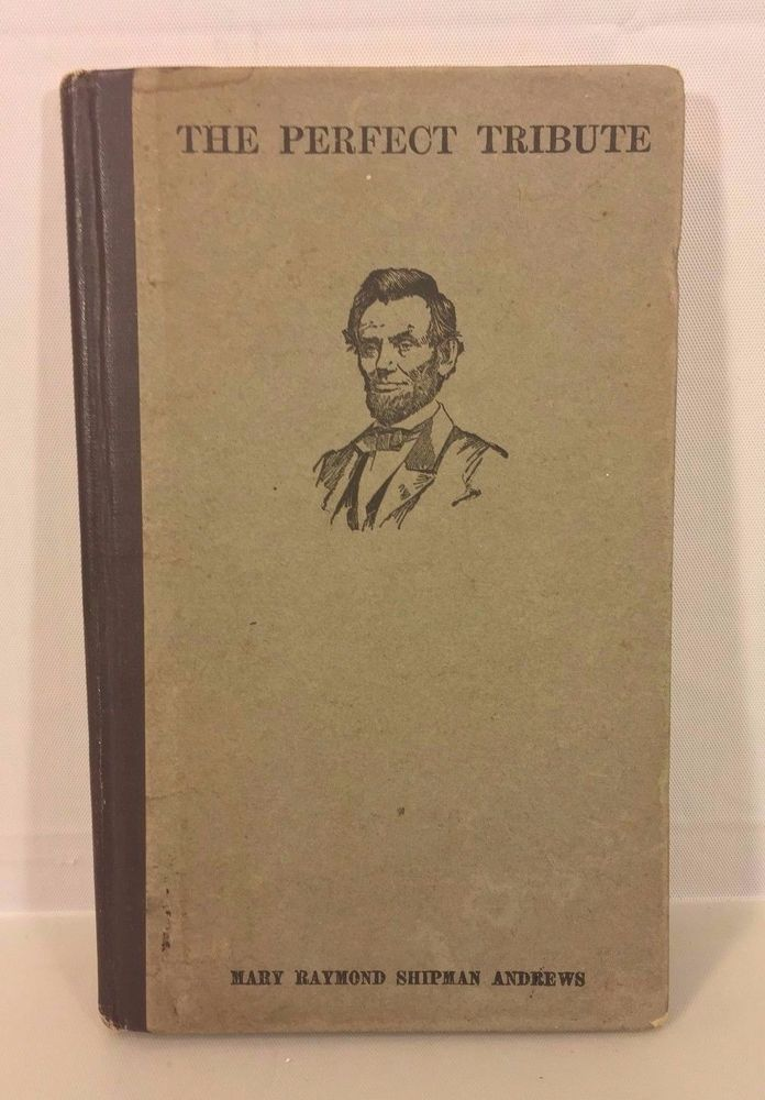 The Perfect Tribute To Lincoln Book By Mary Andrews 1980
