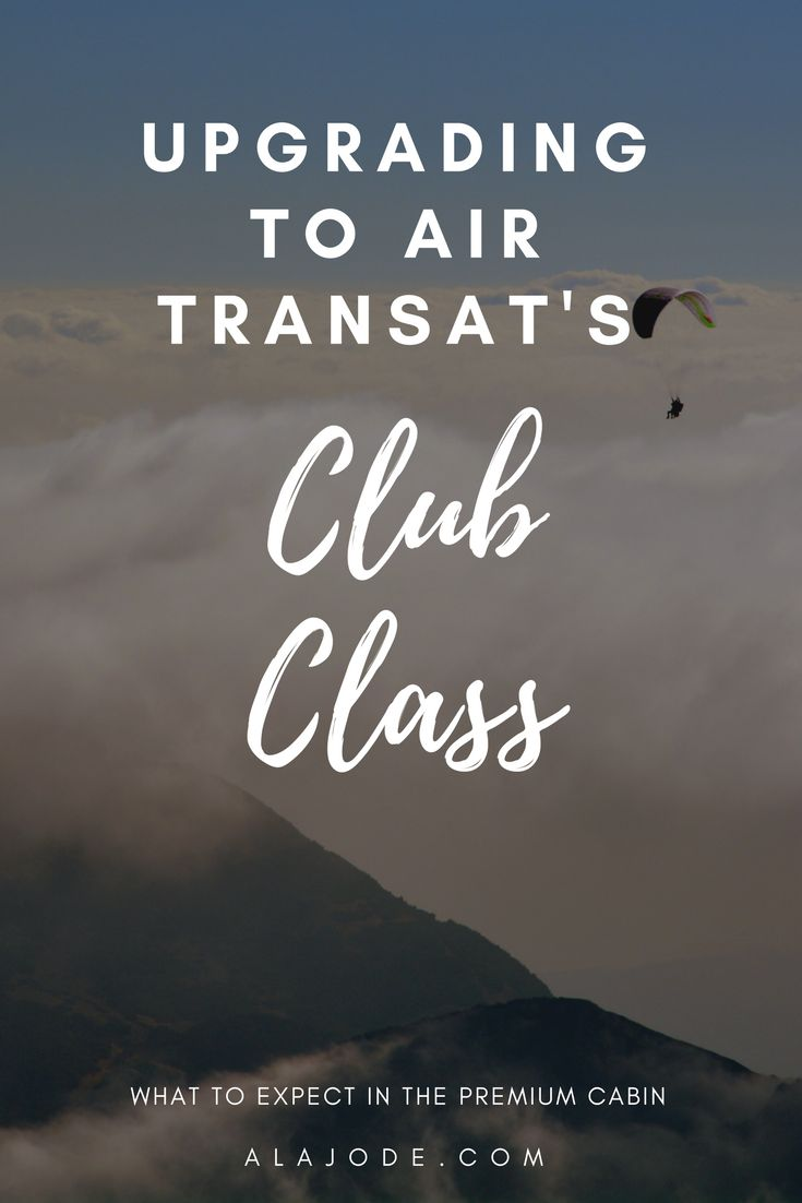 Flying Club Class with Air Transat. If you're looking to upgrade your Air Transat flight, this post will tell you everything you need to know. Is it worth upgrading your flight? What is Air Transat's Club Class? Find out everything you need to know about flying in Air Transat's Club Class.