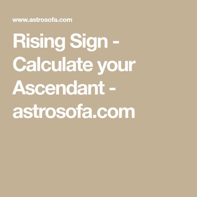Rising Sign - Calculate your Ascendant - astrosofa.com