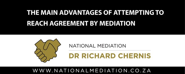 The main advantages of attempting to reach agreement by mediation - http://socialmediamachine.co.za/nationalmediation/index.php/2015/09/04/the-main-advantages-of-attempting-to-reach-agreement-by-mediation/