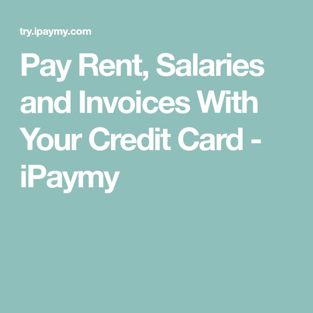 Pay Rent, Salaries and Invoices With Your Credit Card - iPaymy