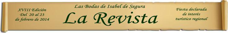 LAS BODAS DE ISABEL DE SEGURA - LA REVISTA