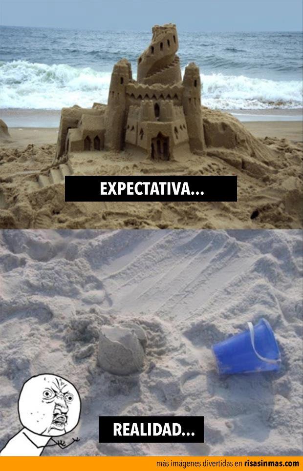 Expectativa vs Realidad: castillo de arena.