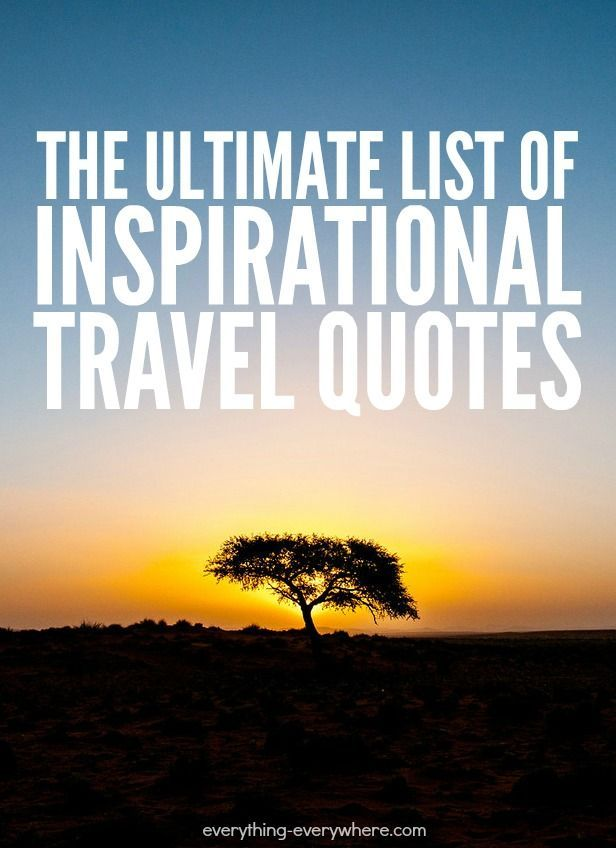 Bon The Ultimate List Of Inspirational Travel Quotes