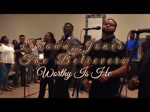 Pastor Shawn Jones & the Believers - YouTube