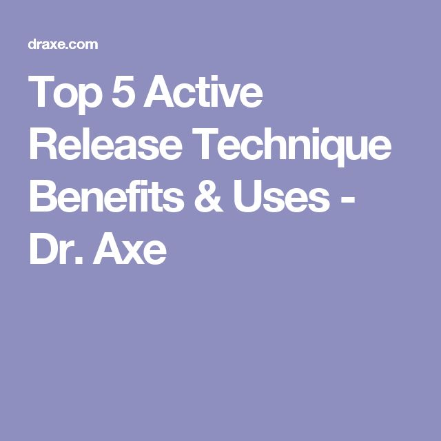 Top 5 Active Release Technique Benefits & Uses - Dr. Axe