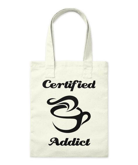 Certified Addict Natural Tote Bag Front