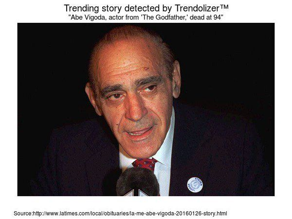 "RIP Abraham Charles ""Abe"" Vigoda (February 24, 1921 – January 26, 2016) was an American actor and comedian, who was known for a number of roles, most notably his portrayals of Salvatore Tessio in The Godfather and Phil Fish in Barney Miller from 1975 to 1977 and Fish from 1977 to 1978."