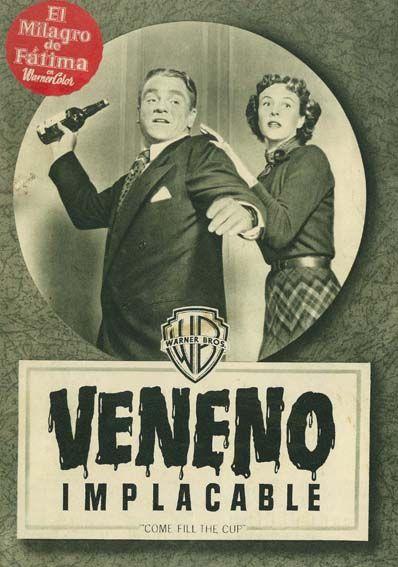 "Veneno implacable (1951) ""Come Fill the Cup"" de Gordon Douglas - tt0043424"