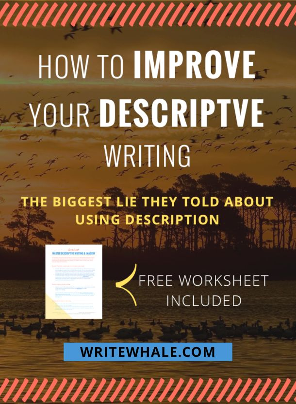 Improve descriptions in your writing. Click through for a free worksheet. The biggest misconception about descriptive writing. via @lizrufiange