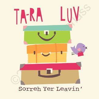 """North Divide Sorry Your Leaving Card - Tara Luv Sorreh Yer Leavin' Card  www.wotmalike.co.uk £2.20 Free Postage  """"Sorry Your Leaving Manc Card""""  Manchester and the North West Cards and Gifts MADE IN UK!"""