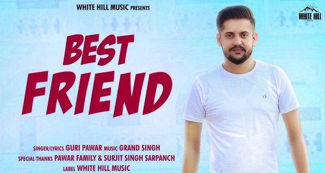Mrjatt Best Friend Guri Pawar Song Download Audio Songs Mp3 Song Mp3 Song Download