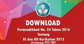 KI dan KD Semua Mata Pelajaran Jenjang SD/MI Kurikulum 2013 Edisi Revisi 2016   Dokumen Kurikulum 2013 Revisi Terbaru