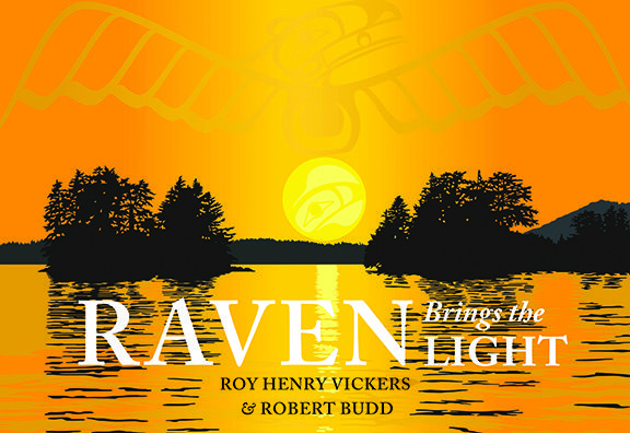 Raven Brings the Light  by Roy Henry Vickers and Robert Budd, Shortlisted for the 2014 Bill Duthie Booksellers' Choice Award