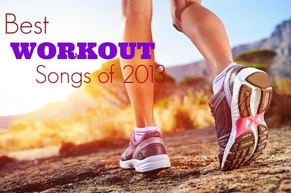 best-workout-songs of 2013