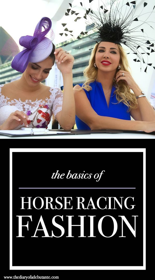 Must-know basics of horse racing fashion