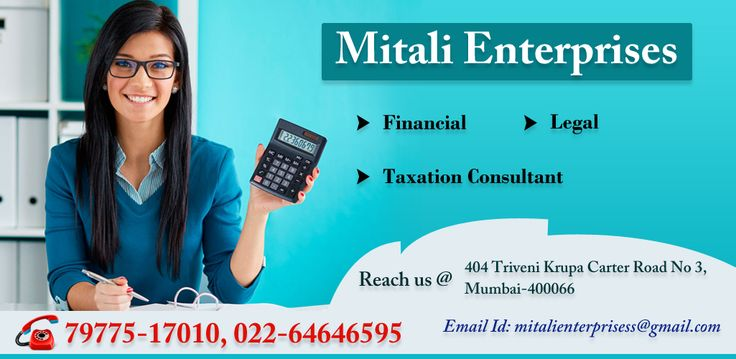 Enroll yourself for Mitali Enterprise as they provide Financial advisor, Legal advisor and Taxation Cosultant for best solution.