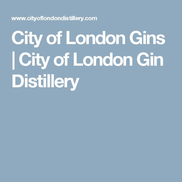 City of London Gins | City of London Gin Distillery
