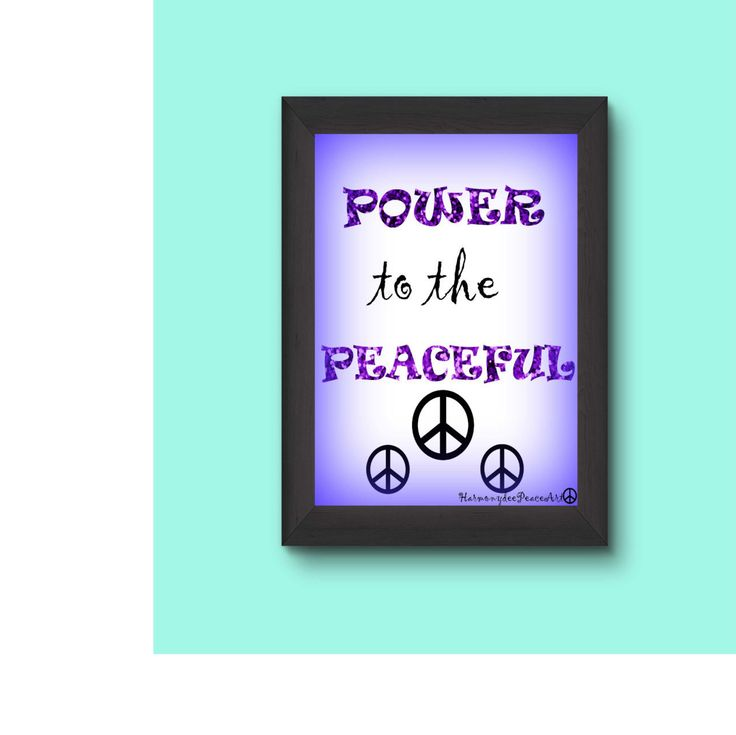 Printable Poster 8 x 10  POWER to the PEACEFUL by HarmonydeePeaceArt on Etsy