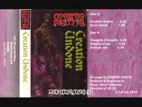 COMPOS MENTIS - Creation Undone ◾ (demo 1994, Dutch death metal)