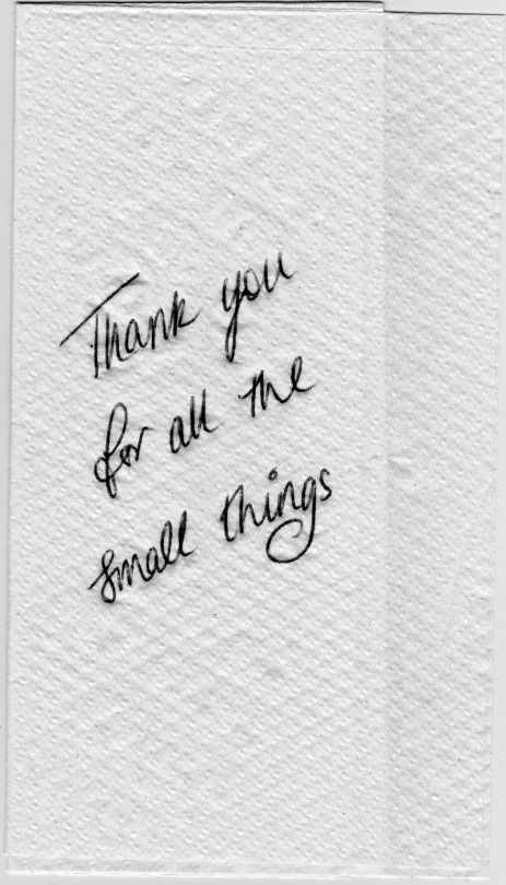 Thank YOU for all the small things