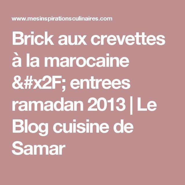 Brick aux crevettes à la marocaine / entrees ramadan 2013   Le Blog cuisine de Samar