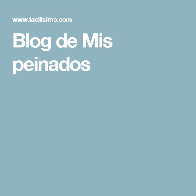 Blog de Mis peinados