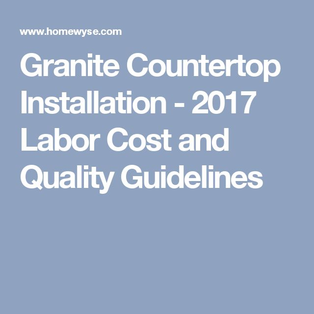 Granite Countertop Installation Guidelines   Task Options, Average Installation  Costs, Quality Checks And FAQs. Essential Information For Successful Granite  ...