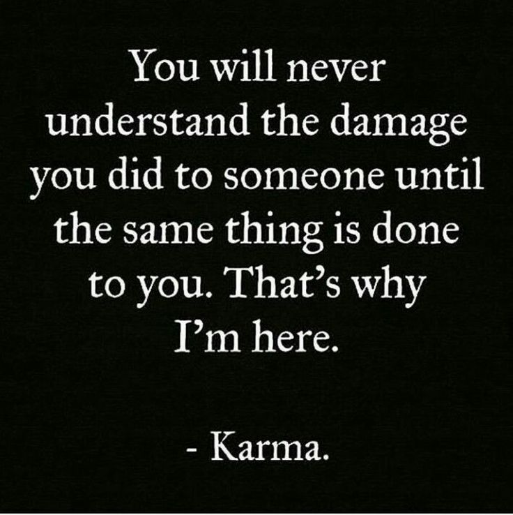 Love Is Not About How Many Days: Best 25+ Karma Quotes Ideas On Pinterest