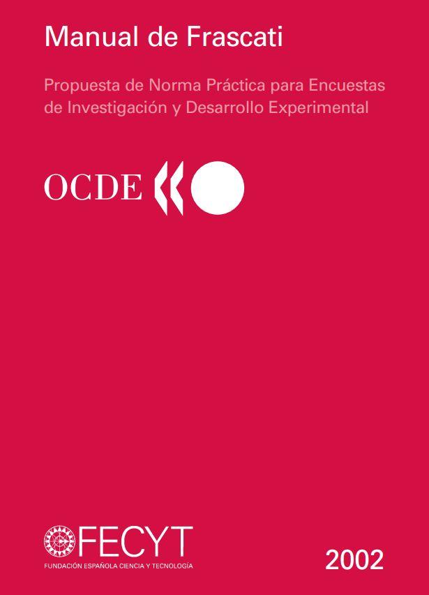Propuesta de Norma Práctica para Encuestas de #Investigación y Desarrollo Experimental. #OCDE #innovación