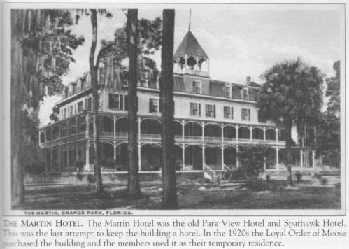 Orange Park Florida The Martin Hotel Loyal Order Of Moose Moosehaven 9 Historic Past And Present Clay County Pinterest