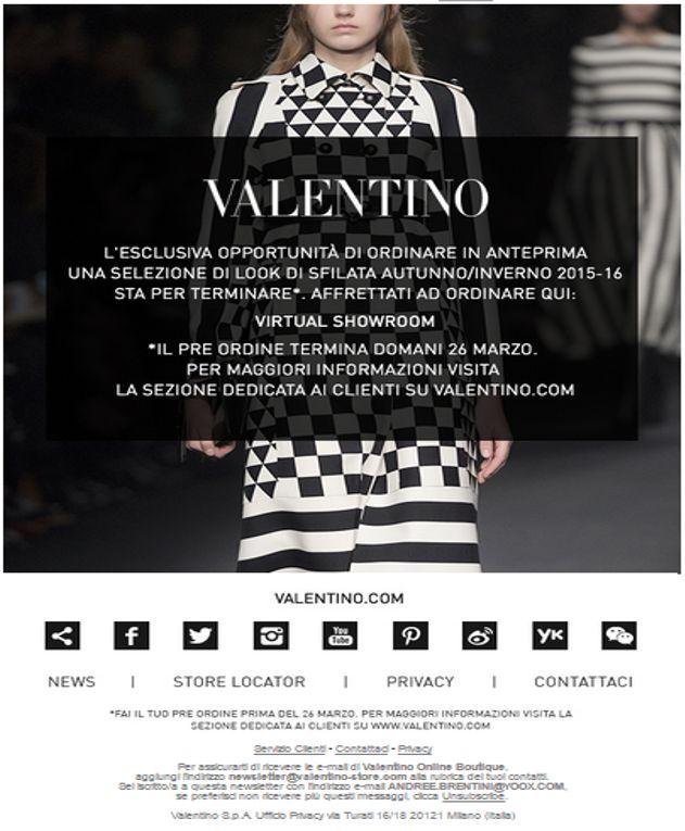"""Triste ma vero: le newsletter di Valentino non sembrano scritte da umani... SUB: """"Virtual Showroom: Ordina i Look della Sfilata Donna Autunno/Inverno 2015-16 entro domani"""""""