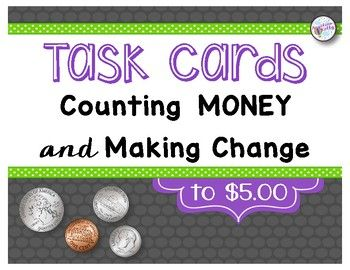 This set includes 48 counting money (to $5) task cards and 36 making change word problems (within $5) task cards. A total of 84 task cards!