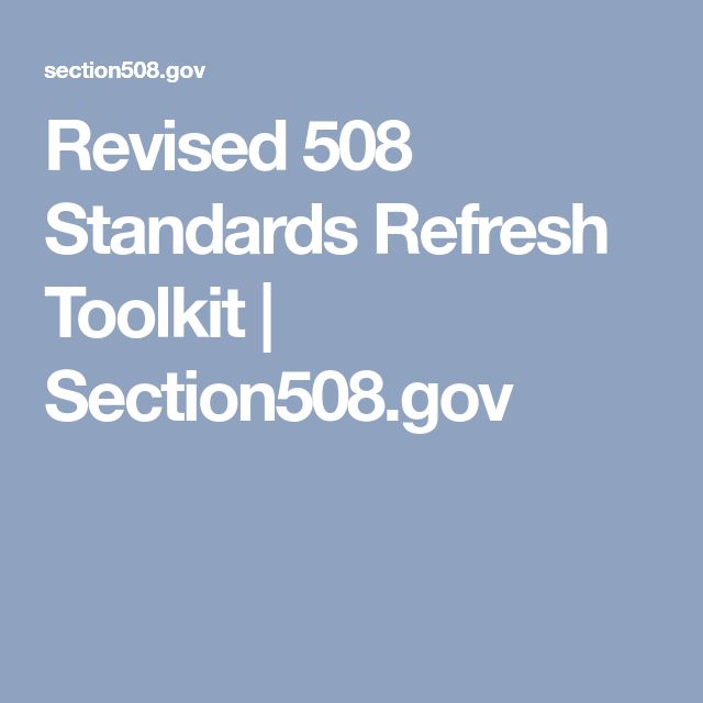 Revised 508 Standards Refresh Toolkit | Section508.gov