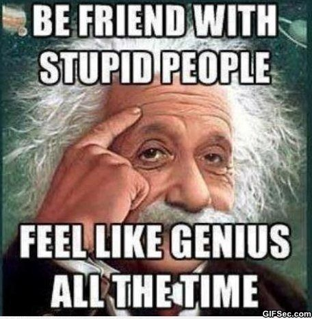 Dumb+Funny+Jokes | Stupid People vs. Genius - Funny Pictures, MEME and Funny GIF from ...