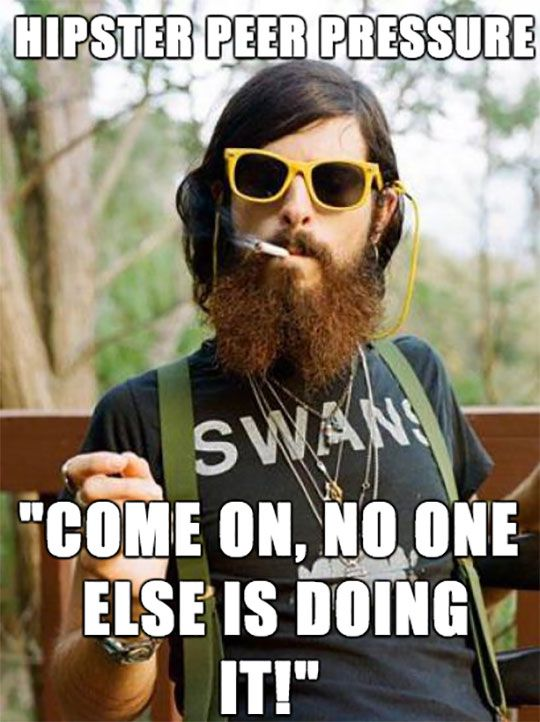 When Hipsters Want You To Try Something