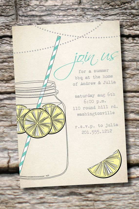 Well....these are CUTE...and you can personalize the COLORS!  VINTAGE Mason Jar BBQ Lemonade Barbeque Party Engagement Party Rehearsal Dinner Invitation - You Print. $15.00, via Etsy.